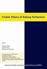 Prosiding Tindak Pidana di bidang Perbankan (cetakan I: Juni 2007)