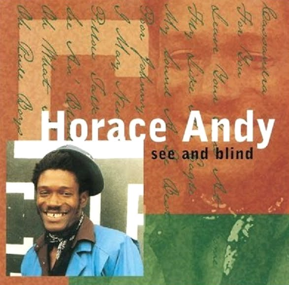 Horace Andy Dem Never Tell I