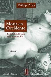 """""""Morir en Occidente - Desde la Edad Media a la actualidad"""""""