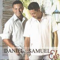 Daniel e Samuel - Ele (Removido a pedido da Gravadora)