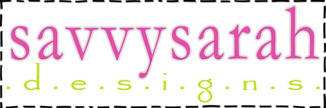 Savvy Sarah Designs
