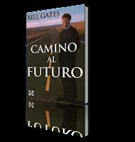Libro Camino Al Futuro - por Bill Gates