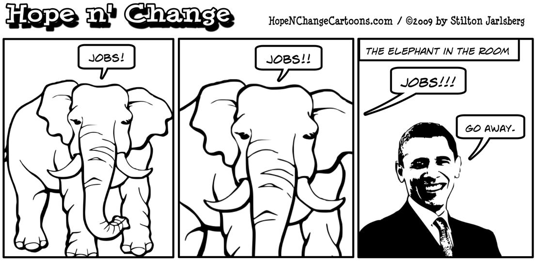 The proverbial elephant in the room keeps trying to get Obama to talk about jobs, political cartoon, conservative
