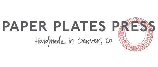 Paper Plates Press :: Letterpress Design House