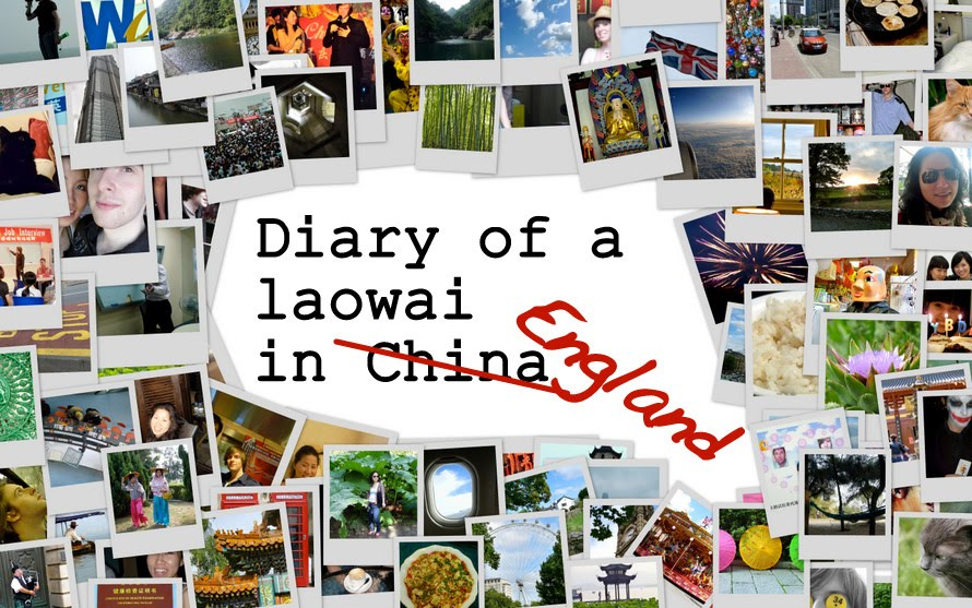 Diary of a Laowai in England