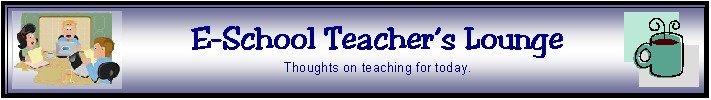 E-School Teacher's Lounge