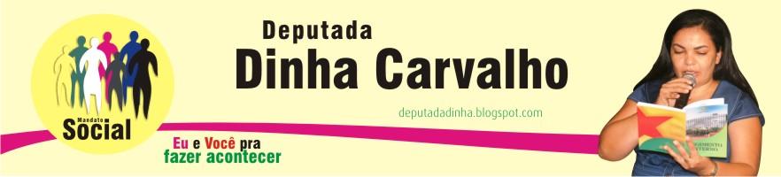 Deputada Dinha Carvalho