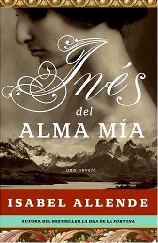 Ruta de Libros: Inés del Alma Mía (Isabel Allende)