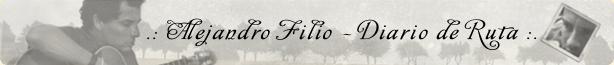 .: Alejandro Filio - Diario de Ruta :.
