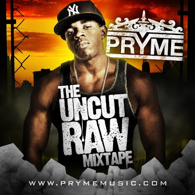 download: pryme the uncut raw mixtape