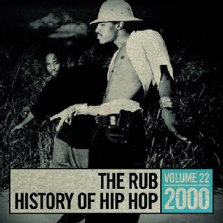 download the rub's history of hip-hop 2000 mix volume 22