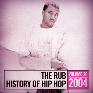 download: dj ayres the rub's history of hip-hop 2004 mix vol.26