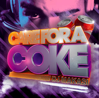 download: dj makasi care for a coke cokaine mixtape