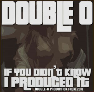 download : double o if you didn t know i produced if mixtape