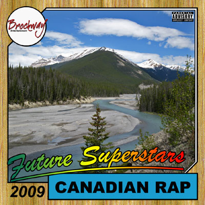 download : brockway ent 2009 canadian rap future superstars compilation