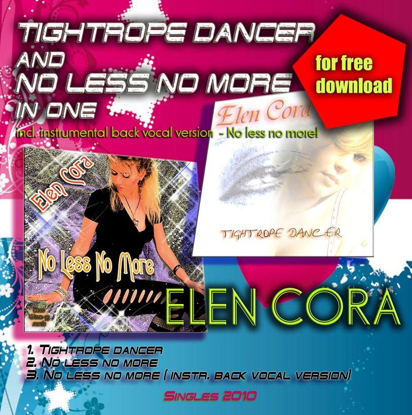 Elen Cora - Tightrope Dancer & No Less No More (Maxi 2010)