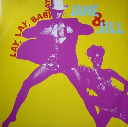 Jane & Jill - Lay Lay Baby (Maxi)