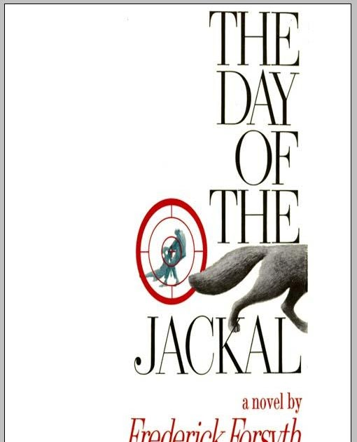 a review of the day of the jackal a book by frederick forsyth The day of the jackal - frederick forsythe  this is my first book by forsythe, he has always been one of those readers i meant to pick up, the blurbs always sound as if i will love the contents of the book, so what better place to introduce myself than by reading perhaps his most famous novel, the day of the jackal'.