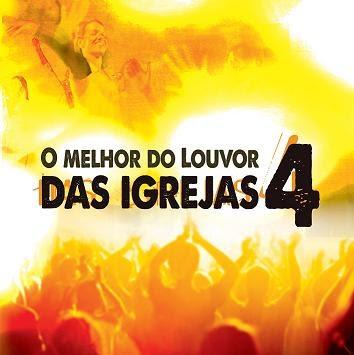 O Melhor do Louvor das Igrejas - Vol. 4 (2010)