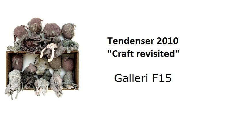 """Tendenser 2010 """"Craft revisited"""""""