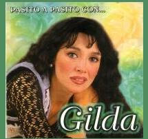 """Pasito a Pasito Con Gilda"""