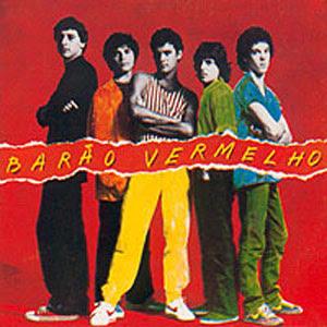 Cazuza   Barão Vermelho ( 1982 )