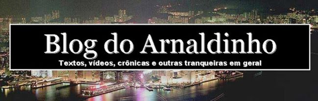Blog do Arnaldinho