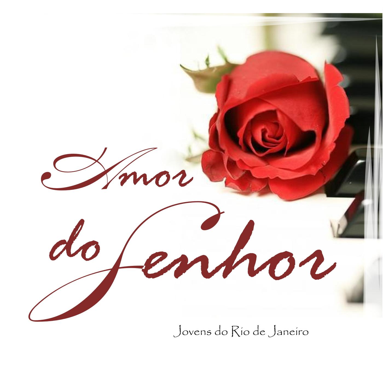 Jovens do Rio de Janeiro e Jovens de Nova Jersey - Amor do Senhor - 2011