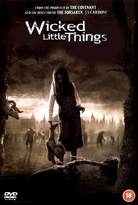 �����:����� �������� :������ ���: Wicked.Little.Things_2006:�����