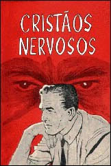 L. Gilbert Little - Cristãos Nervosos