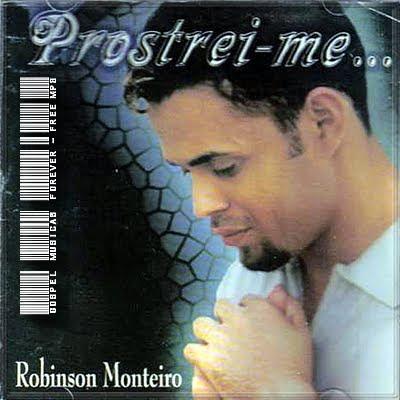 Robinson Monteiro - Prostei-Me - 1999