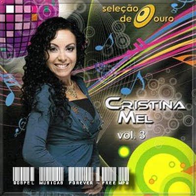 Cristina Mel - Seleção de Ouro - Volume  3 - 2009