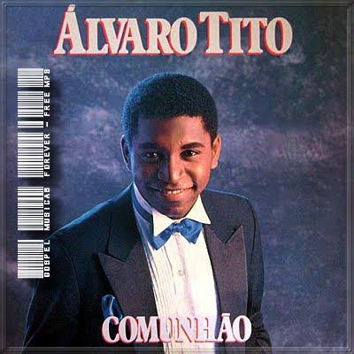 Álvaro Tito - Comunhão - 1989