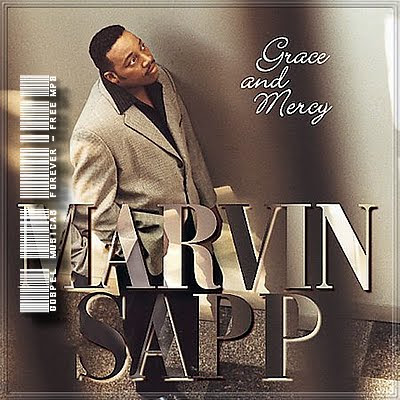 Marvin Sapp - Grace & Mercy - 1997