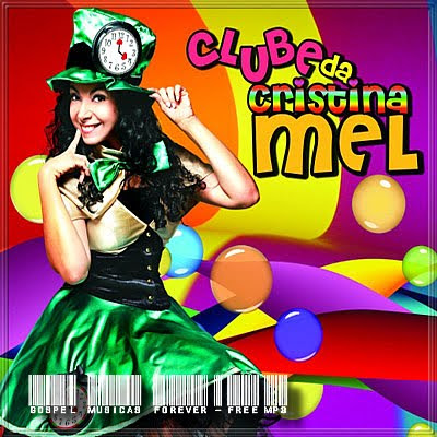 Cristina Mel -  Clube da Cristina Mel - 2010