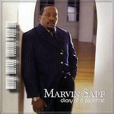 Marvin Sapp -  Diary Of A Psalmist - 2003