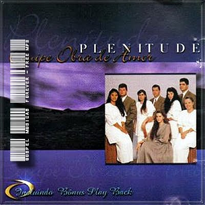 Equipe Obra de Amor - Plenitude - 1998