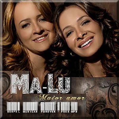 Ma-Lu - Maior Amor - 2008