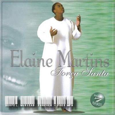 Elaine Martins - Força Santa - 2000