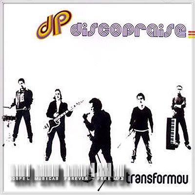 Discopraise - Transformou - 2002