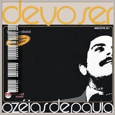 Ozéias de Paula - Devo Ser - 1981