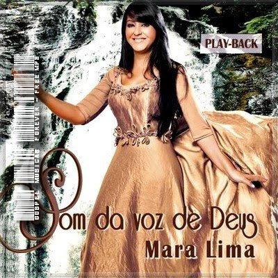 Mara Lima - Som Da Voz De Deus - Playback - 2009