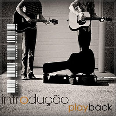 André e Tiago Arrais - Introdução - Playback - 2009