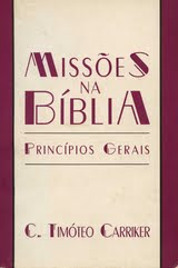 C. Timóteo Carriker - Missões Na Bíblia - Princípios Gerais
