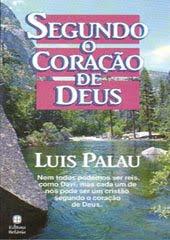 Luis Palau - Segundo o coração de Deus