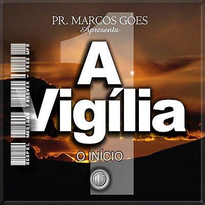 Marcos Góes - A Vigília I - O Início - 1993