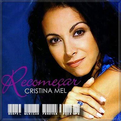 Cristina Mel - Recomeçar - 2005