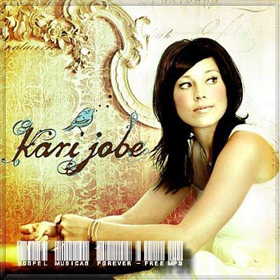 Kari Jobe - Kari Jobe - 2009