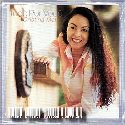 Cristina Mel -  Tudo Por Você - 2001