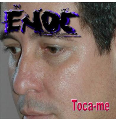 Enoc - Toca-me - 2006